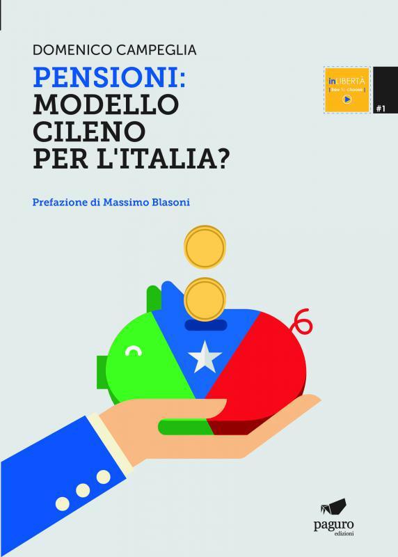 Pensioni: modello cileno per l'Italia?
