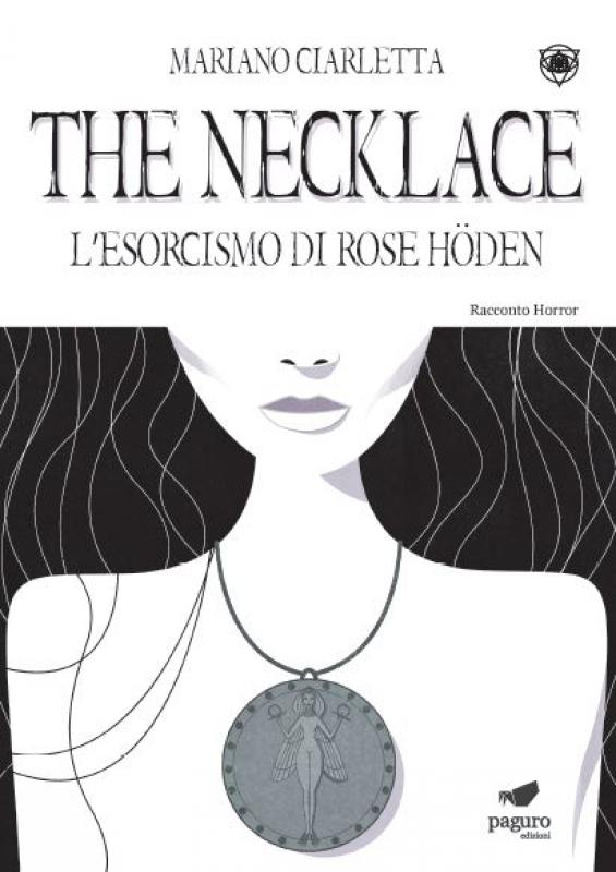 THE NECKLACE. L'esorcismo di Rose Hoden